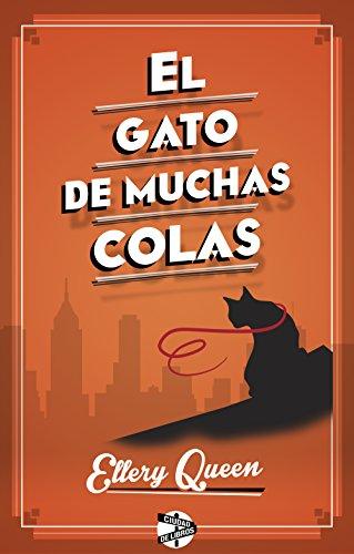 El gato de muchas colas (Spanish Edition) by [Queen, Ellery]