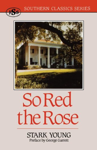 So Red the Rose (Southern Classics Series) ()