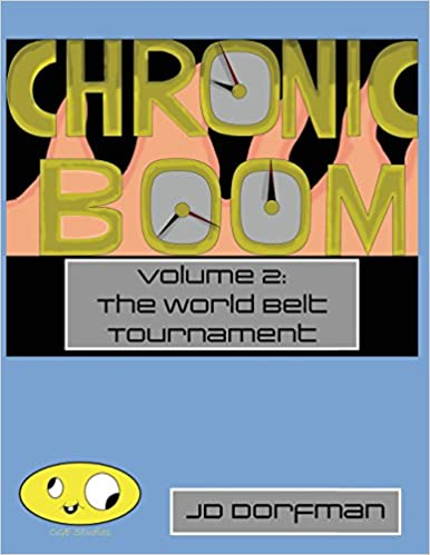 Book Chronic Boom: Volume 2: The World Belt Tournament