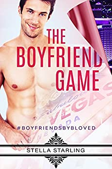 The Boyfriend Game by [Starling, Stella]
