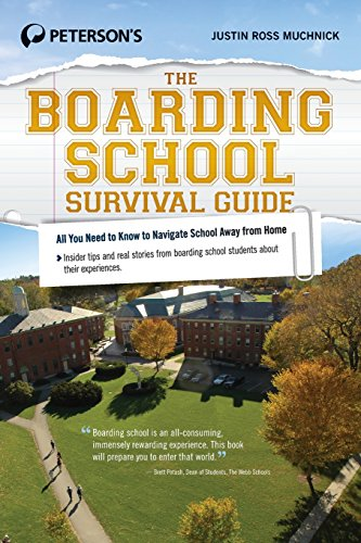 The Boarding School Survival Guide (Peterson's the Boarding School Survival Guide)