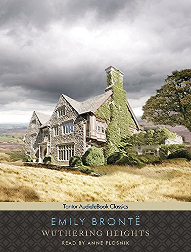 Wuthering Heights (Tantor Unabridged Classics)