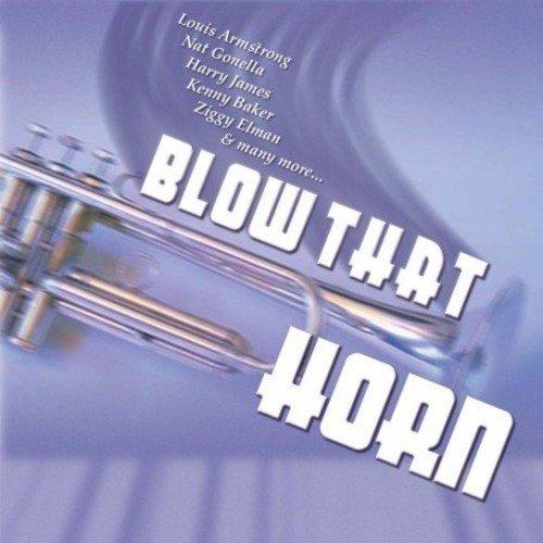 Blow That Horn - Blow That Horn