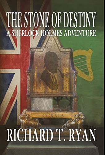 The Stone of Destiny: A Sherlock Holmes Adventure