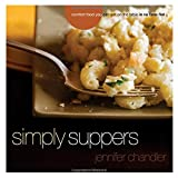 Simply Suppers: Easy Comfort Food Your Whole Family Will Love