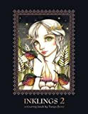 INKLINGS 2 colouring book by Tanya Bond: Coloring book for adults, teens and children, featuring 24 single sided fantasy art illustrations by Tanya Bond. In this book you will find fairies, pixies and maidens with their companions - dragons, birds, animals and other charming creatures.