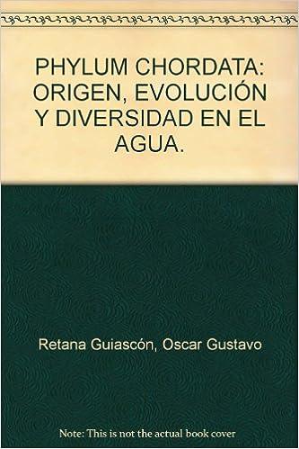 Amazon.com: PHYLUM CHORDATA: ORIGEN, EVOLUCIÓN Y DIVERSIDAD ...