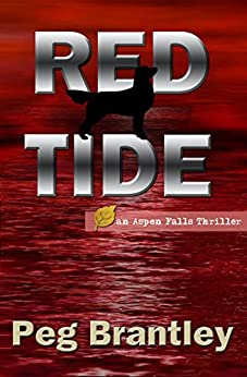 Red Tide (Aspen Falls Thrillers Book 1) by [Brantley, Peg]