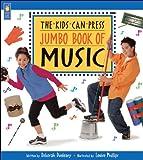 The Jumbo Book of Music, Deborah Dunleavy, 1550747231