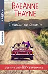 L'amour en chemin : Saga Destins croisés à Espérance par Thayne