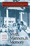 Myth, Manners, and Memory, , 0807830291