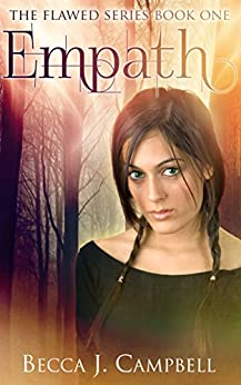 Empath (The Flawed Series Book One) by [Campbell, Becca J.]