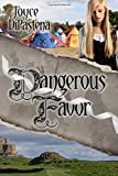 Dangerous Favor (Poitevin Hearts) (Volume 3)