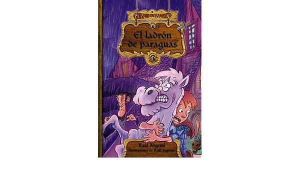 El ladron de paraguas / The Umbrella Thief (Pepe Levalian) (Spanish Edition): Raul Argemi, Raul Sagospe: 9788466792585: Amazon.com: Books