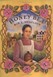 Honey Bea, Kim L. Siegelson, 0786808535