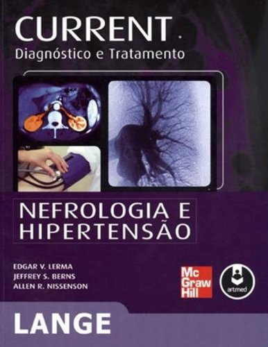 Current. Nefrologia e Hipertensão. Diagnóstico e Tratamento