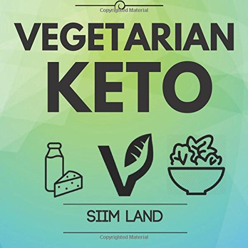 Vegetarian Keto Ketogenic Improve Health