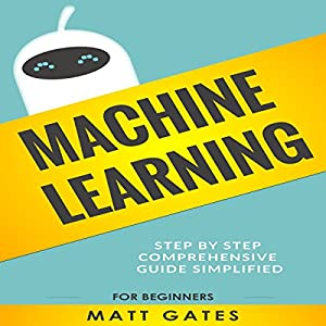 Machine Learning: For Beginners Audiobook
