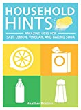 Household Hints: Amazing Uses for