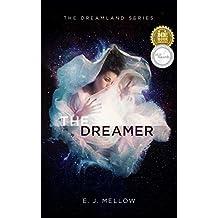The Dreamer (The Dreamland Series Book 1)