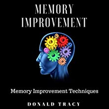 Memory Improvement Techniques: Simple Tricks for Memory Improvement Audiobook by Donald Tracy Narrated by Norma Jean Gradsky