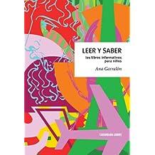 Leer y saber. Los libros informativos para niños (Spanish Edition)