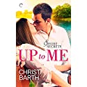 Up to Me Audiobook by Christi Barth Narrated by Carly Robins