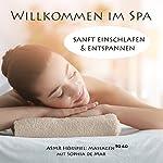 Willkommen im Spa: Sanft einschlafen & entspannen | Sophia de Mar
