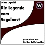 Die Legende vom Vogelnest | Selma Lagerlöf