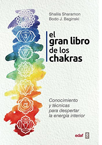 Gran libro de los chakras, El (Spanish Edition) [Shalila Sharamon - Bodo Baginski] (Tapa Blanda)