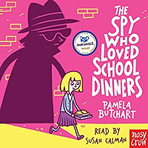 The Spy Who Loved School Dinners Audiobook