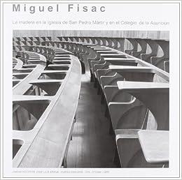 Miguel Fisac. La madera en la iglesia de San Pedro mártir