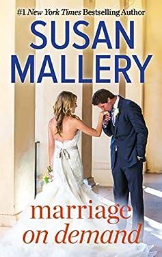 Marriage on Demand (Hometown Heartbreakers Book 939)