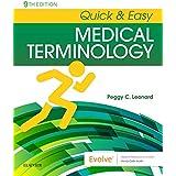 Quick & Easy Medical Terminology, 9e
