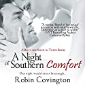 A Night of Southern Comfort Audiobook by Robin Covington Narrated by Esmé Everett