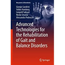 Advanced Technologies for the Rehabilitation of Gait and Balance Disorders