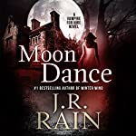 Moon Dance: Vampire for Hire, Book 1 | J. R. Rain