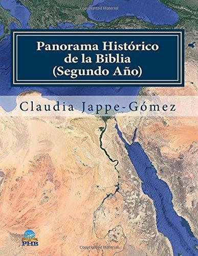 Panorama Historico de la Biblia 2: un estudio integral y cronologico (Spanish Edition) [Claudia Jappe-Gomez] (Tapa Blanda)