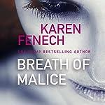 Breath of Malice | Karen Fenech