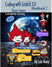 Coding with Scratch 3.0: Workbook 2 (Sharp Series, Scratch)