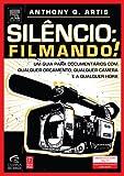 Silêncio: Filmando! (Portuguese Edition)