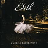 Merely Daydreams by Edith