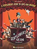A Gentleman's Guide to Love and Murder: Vocal Selections