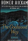 The Coalwood Way (Follow-up to Autobiography Rocket Boys) [4 Audio Cassettes]