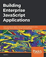 Building Enterprise JavaScript Applications Front Cover