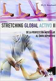 Stretching global activo II (Medicina): Amazon.es