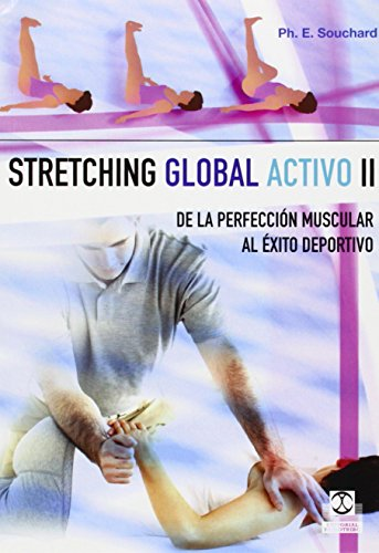 Descargar Libro Stretching Global Activo Ii Philippe E. Souchard