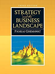 Strategy and the Business Landscape (3rd Edition)