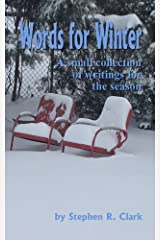 Words for Winter: A small collection of writings for the season Kindle Edition