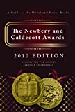 The Newberry and Caldecott Awards: A Guide to the Medal and Honor Books, Association for Library Service to Child, 0838935958